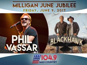 Phil Vassar & Blackhawk @ Milligan June Jubilee