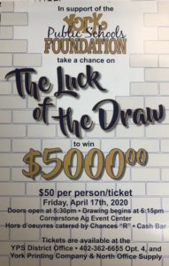YORK PUBLIC SCHOOL FOUNDATION THE LUCK OF THE DRAW
