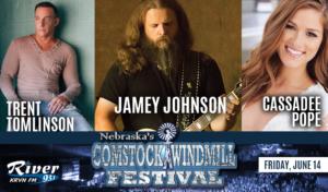 Jamey Johnson | Cassadee Pope | Trent Tomlinson @ Comstock Windmill Festivall | Comstock | Nebraska | United States