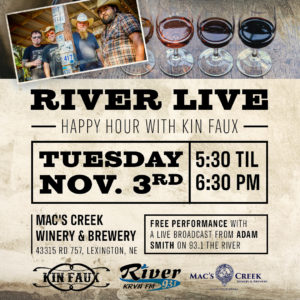 River LIVE Happy Hour with Kin Faux @ Mac's Creek Winery & Brewery