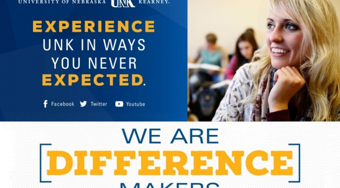 "Courtesy/UNK. Ads with the University of Nebraska at Kearney's new ""We Are Difference Makers"" message are being unveiled across the state through online advertising, print, radio, billboard and TV."