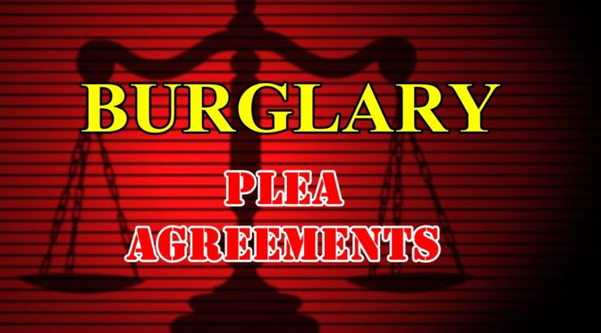 Burglary pleas