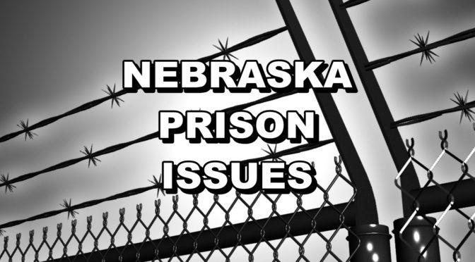 Ne Prison Issues