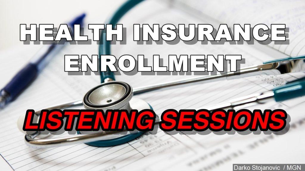 Listening sessions on health insurance enrollment