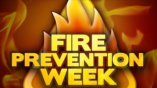 Fire Prevention Week is scheduled for October 9-15
