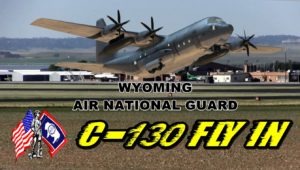 Wyo Air Guard C-130 Fly-In recruiting event April 6th at WNRA