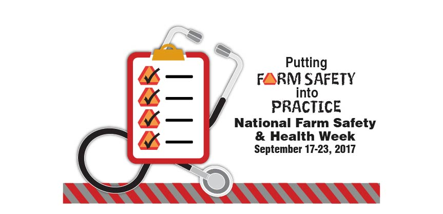 National Farm Safety and Health Week