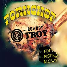 National Pork Board Teams with Hick Hop Innovator Cowboy Troy to Celebrate Pork Chops
