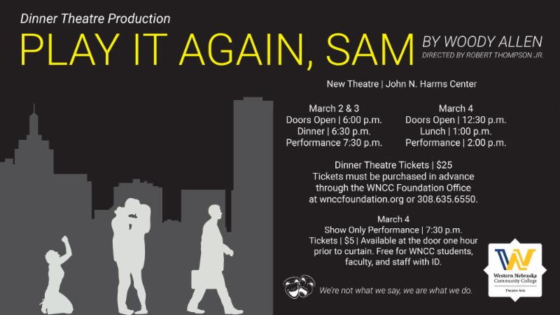 WNCC Theatre Presents: 'Play It Again, Sam' by Woody Allen