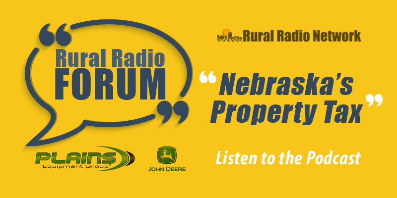 (Audio & Video) Rural Radio Forum: Nebraska's Property Tax