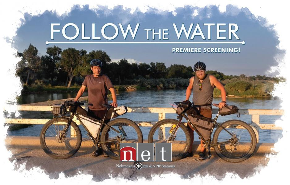 Free Screening this Sunday in Scottsbluff of NET's New 'Follow the Water' Documentary