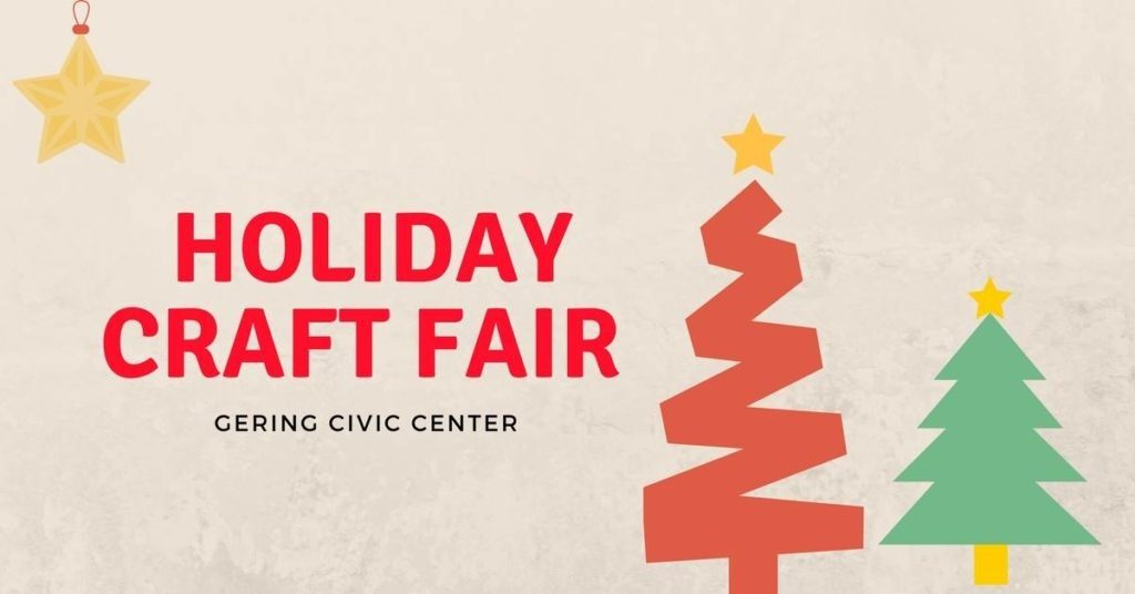 Gering Civic Center annual Holiday Craft Fair through Saturday