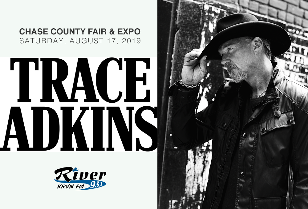 "Trace Adkins' ""Don't Stop Tour 2019"" performing at Chase Co Fair and Expo on Saturday August 17th"