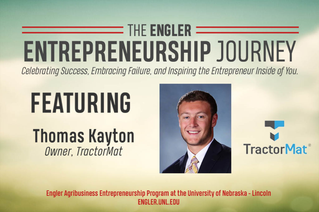 The Engler Entrepreneurship Journey – Episode 2: TractorMat