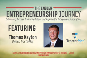 The Engler Entrepreneurship Journey – Episode 2: TractorMat