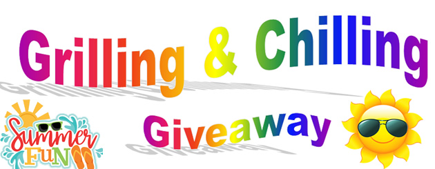 Grilling & Chilling Summer Giveaway
