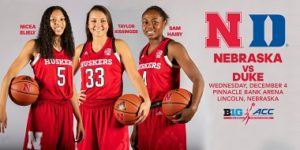 Husker Women to battle Duke in Big Ten/ACC Challenge
