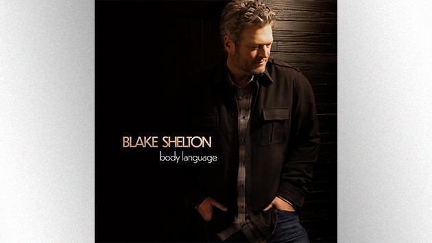 Blake Shelton releasing new album, 'Body Language,' on May 21