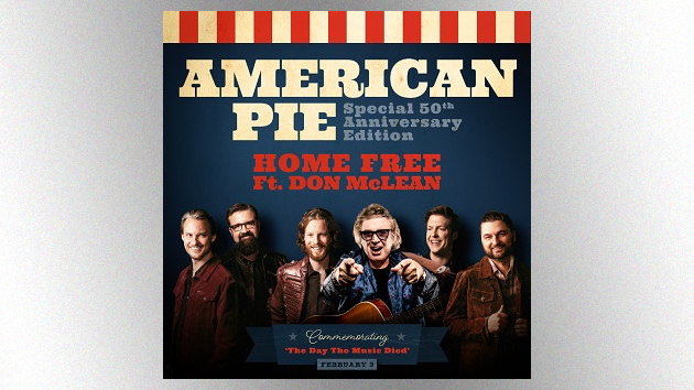 "Don McLean praises Home Free's ""nice new version"" of ""American Pie""; music video for tune premieres today"