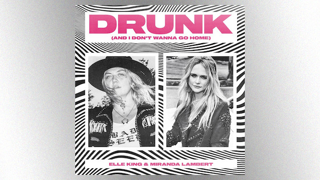 """Drunk (and I Don't Wanna Go Home)"": Miranda Lambert + Elle King team up for a dizzying new party anthem"