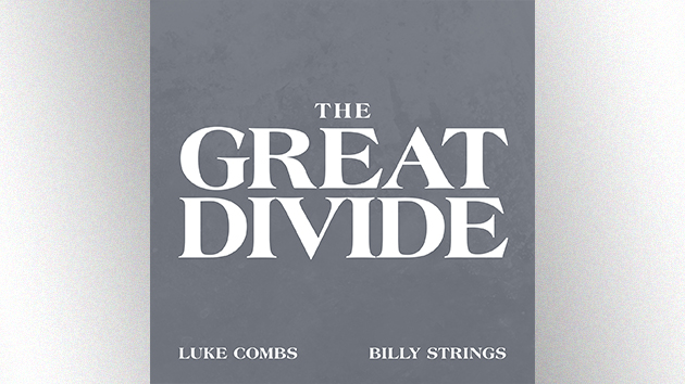 """Luke Combs teams with Billy Strings for reflective bluegrass song, """"The Great Divide"""""""