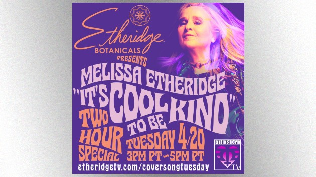 "Come to my weed-ow: Melissa Etheridge plans two-hour ""4/20"" livestream music special"