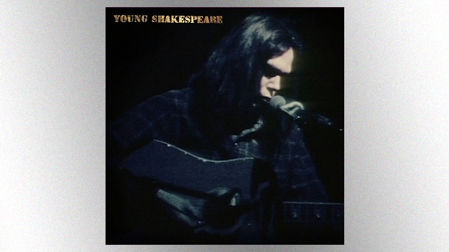 Neil Young releasing archival 1971 concert album and video, 'Young Shakespeare,' in March