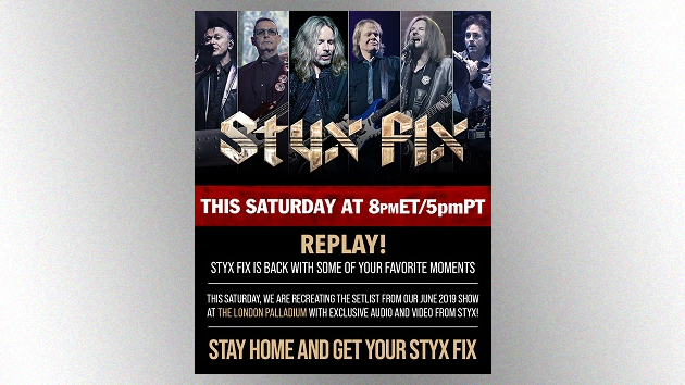 """Styx presenting new """"Styx Fix Live"""" streaming concert this Saturday featuring 2019 London show"""