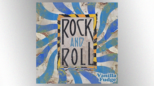 """Vanilla Fudge releasing remastered cover of Led Zeppelin's """"Rock and Roll"""" next month"""