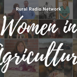 Rural Radio Network highlights women in agriculture during April