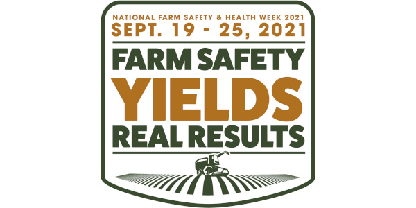 National Farm Safety and Health Week is September 19-25