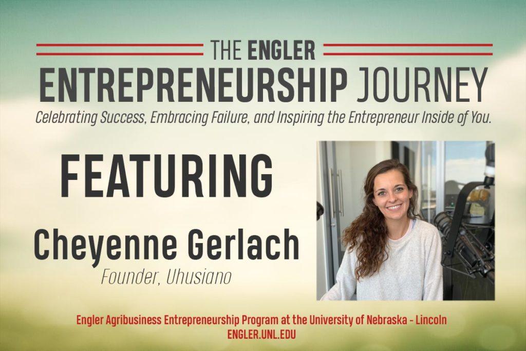 The Engler Journey: Cheyenne Gerlach