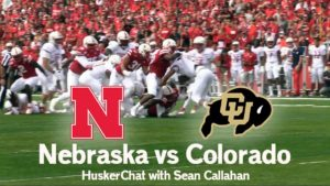 Bad Blood and Trash Talking - - - Nebraska vs. Colorado HuskerChat