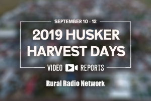 Video Reports from Husker Harvest Days (Day 2)