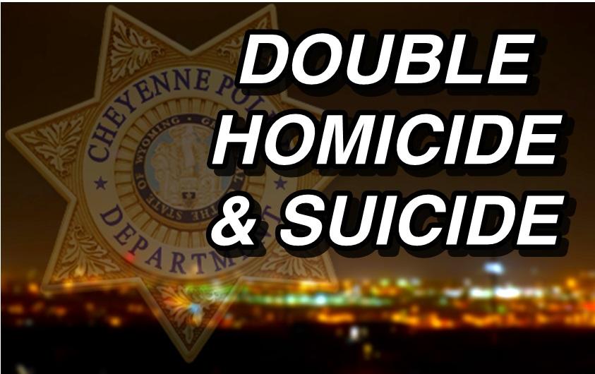 Cheyenne Police Investigate Double Homicide & Suicide
