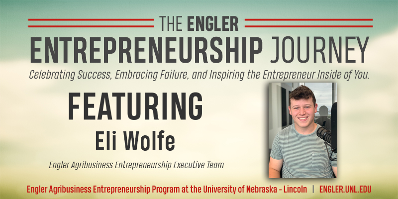 The Engler Journey: Eli Wolfe