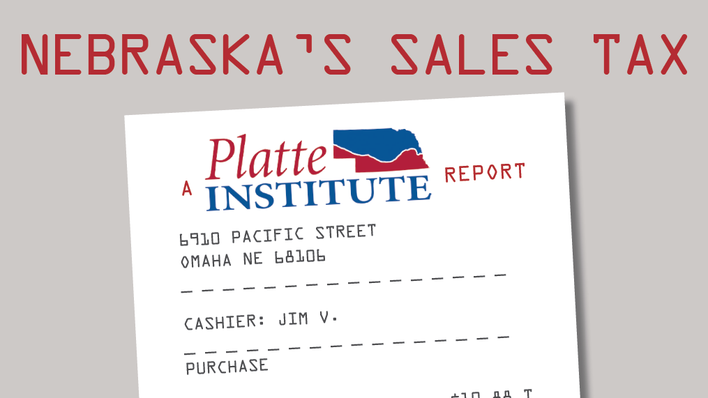Platte Institute: Broader sales tax base a key to reforming Nebraska tax system