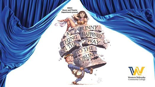 WNCC Music And Theatre Programs Present 'A Funny Thing Happened On The Way To The Forum'