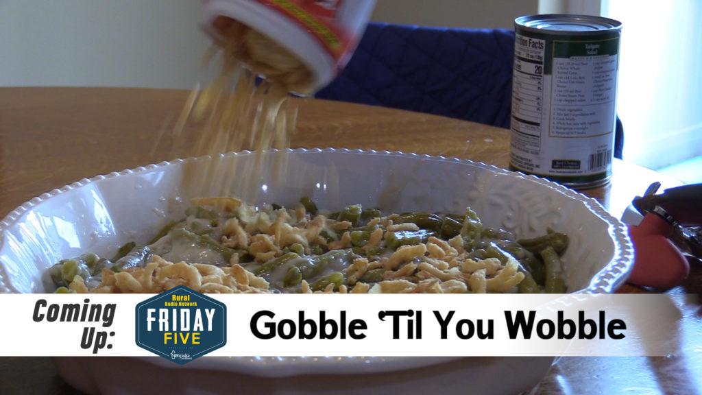 Gobble 'Til Ya Wobble – Friday Five (Nov. 22, 2019)