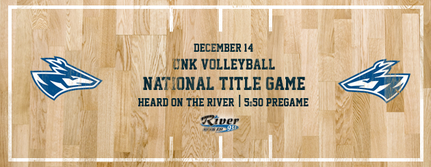UNK Volleyball_12/14_River_NCAA Champ