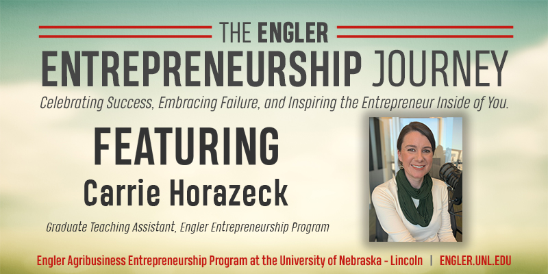 The Engler Journey: Carrie Horazeck