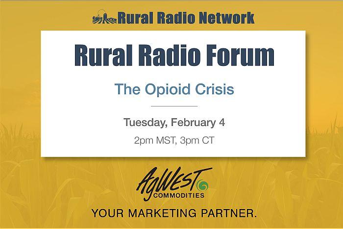 """Rural Radio Forum: The Opioid Crisis in Rural America"""