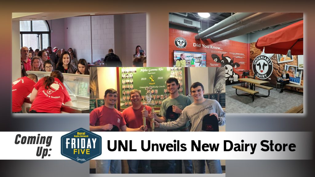 UNL Unveils New Dairy Store – Friday Five (March 13, 2020)