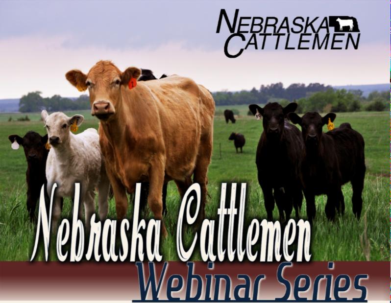 Nebraska Cattlemen Webinar Series
