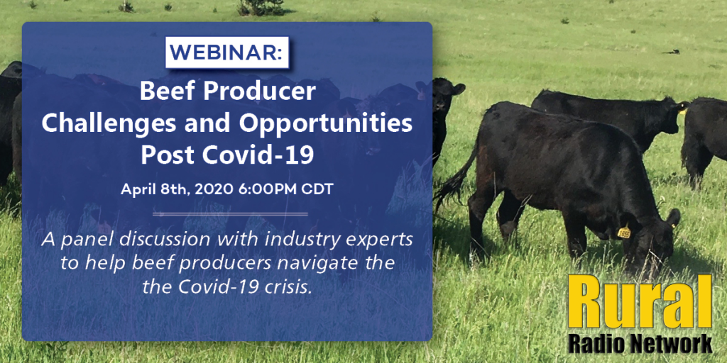 "Rural Radio Network to host ""Beef Producer Challenges and Opportunities Post COVID-19"" webinar"