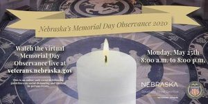 Nebraska's Memorial Day Observance 2020 Event Goes Live Monday at 8AM