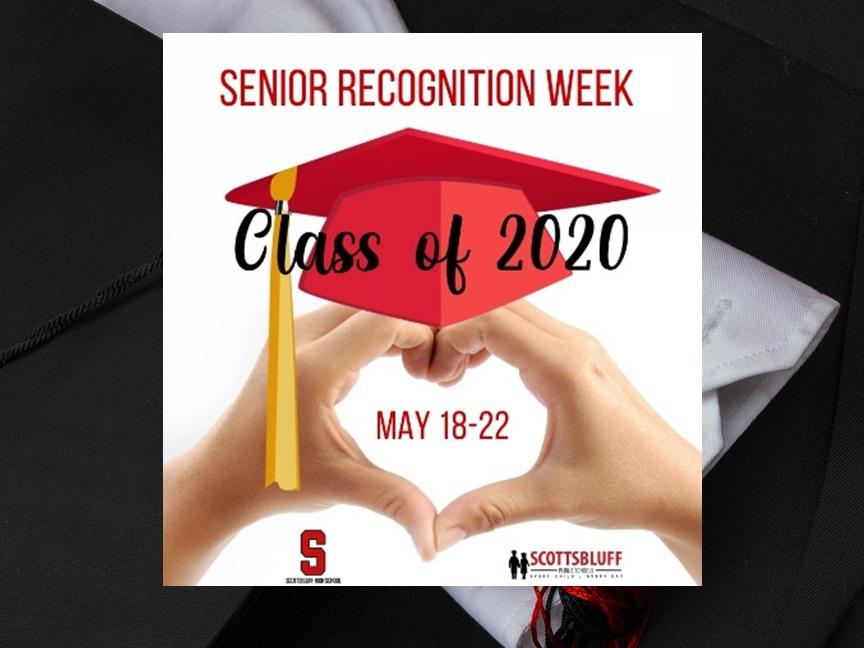 Scottsbluff High School Virtual Senior Recognition Week May 18-22
