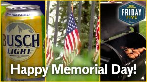 Corn Cob Cans Arrive for Memorial Day | Friday Five | May 22, 2020