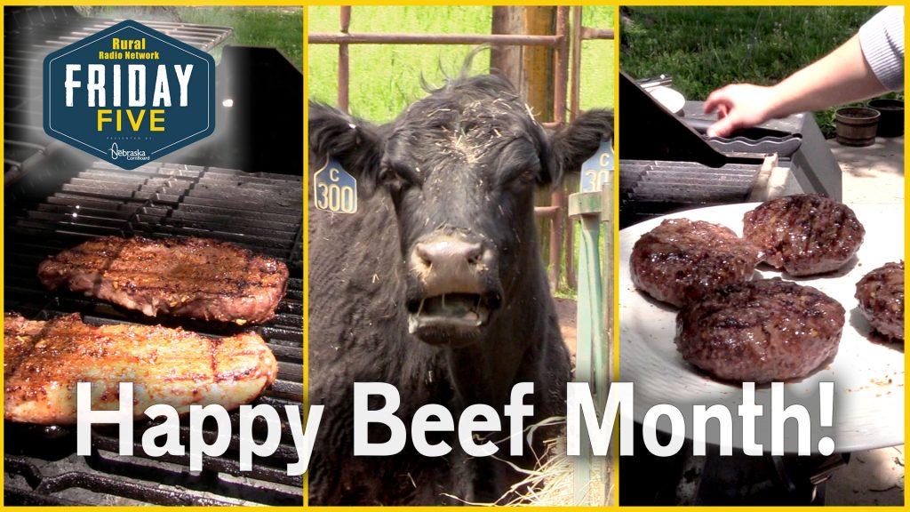 Nebraska 'Beefs Up' Beef Month | Friday Five | May 29, 2020