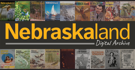 Digital Archive Features First 50 Years Of Nebraskaland Magazine